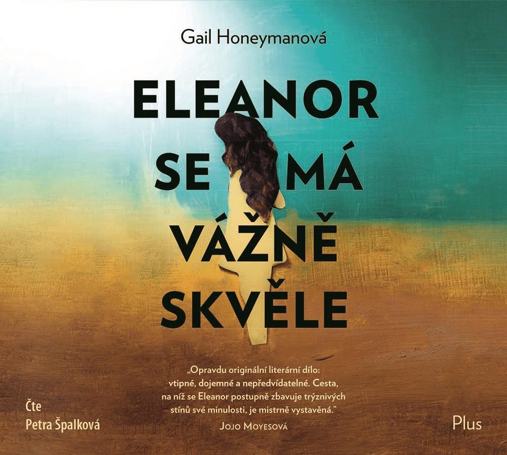 Eleanor se má vážně skvěle - Gail Honeyman - kniha