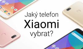 Jak se vyznat v telefonech Xiaomi a který vybrat?